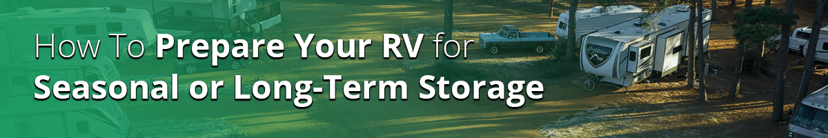 how to prepare RV for long-term storage